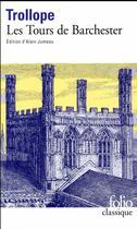 Couverture du livre « Les tours de Barchester » de Anthony Trollope aux éditions Gallimard