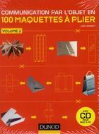 Couverture du livre « Communication par l'objet en 100 maquettes à plier t.2 » de Luke Herriott aux éditions Dunod