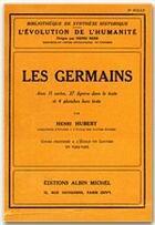 Couverture du livre « Les Germains » de Henri Hubert aux éditions Albin Michel