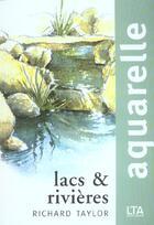 Couverture du livre « Aquarelles lacs et rivieres » de Taylor George aux éditions Le Temps Apprivoise