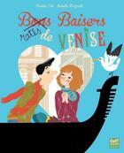 Couverture du livre « Baisers ratés de Venise » de Davide Cali et Isabelle Mazzanti aux éditions Gulf Stream