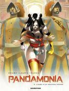 Couverture du livre « Pandamonia t.2 ; l'aube d'un nouveau monde » de Vincenzo Cucca et Ennio Ecuba et Vincenzo Lauria et Mirka Andolfo aux éditions Drugstore