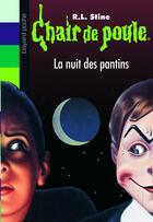 Couverture du livre « Chair de poule t.2 ; la nuit des pantins » de R. L. Stine aux éditions Bayard Jeunesse