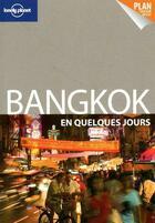 Couverture du livre « Bangkok en quelques jours (édition 2011) » de Austin Bush aux éditions Lonely Planet France