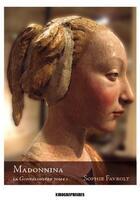 Couverture du livre « Madonnina » de Sophie Favrolt aux éditions Kirographaires
