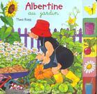 Couverture du livre « Albertine Au Jardin » de Thea Ross aux éditions Petit Jour