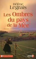 Couverture du livre « Les ombres du pays de la Mée » de Helene Legrais aux éditions Presses De La Cite