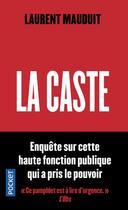 Couverture du livre « La caste » de Laurent Mauduit aux éditions Pocket