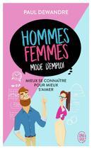 Couverture du livre « Hommes-femmes, mode d'emploi » de Paul Dewandre aux éditions J'ai Lu