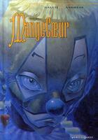 Couverture du livre « Mangecoeur ; l'intégrale » de Jean-Baptiste Andreae et Mathieu Gallie aux éditions Vents D'ouest