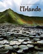 Couverture du livre « À la découverte de l'Irlande » de Christopher Westhorp aux éditions L'imprevu