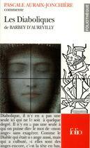Couverture du livre « Les diaboliques de barbey d'aurevilly (essai et dossier) » de Auraix-Jonchiere P. aux éditions Gallimard