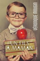 Couverture du livre « Un fils à maman » de Veronique Mougin aux éditions Flammarion