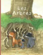 Couverture du livre « La famille Blaireau-Renard T.2 ; les arbres » de Eve Tharlet et Brigitte Luciani aux éditions Dargaud