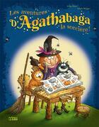 Couverture du livre « Les aventures d'Agathabaga la sorcière T.3 » de Arthur Tenor et Valerie Michaut aux éditions Lito