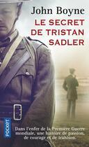 Couverture du livre « Le secret de Tristan Sadler » de John Boyne aux éditions Pocket