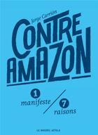 Couverture du livre « Contre Amazon » de Jorge Carrion aux éditions Le Nouvel Attila