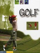 Couverture du livre « Golf » de Collectif aux éditions Gamma Editions