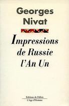 Couverture du livre « Impressions de Russie ; l'an I » de Georges Nivat aux éditions Fallois