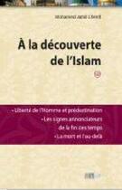 Couverture du livre « à la découverte de l'Islam t.2 » de Mohamed Jamil Cherifi aux éditions La Ruche