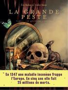 Couverture du livre « La grande peste t.1 ; le quatrième cavalier » de Eric Stalner aux éditions Arenes
