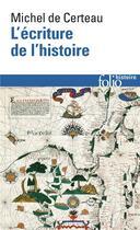 Couverture du livre « L'ecriture de l'histoire » de Michel De Certeau aux éditions Gallimard