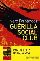 Couverture du livre « Guérilla social club » de Marc Fernandez aux éditions Preludes