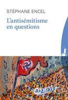 Couverture du livre « L'antisemitisme en questions » de Stephane Encel aux éditions Le Passeur
