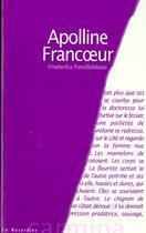 Couverture du livre « Apolline Francoeur » de F Fenollabbate aux éditions La Musardine
