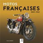 Couverture du livre « Motos francaises 1869-1964 » de Patrick Negro aux éditions Etai