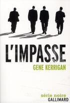 Couverture du livre « L'impasse » de Gene Kerrigan aux éditions Gallimard