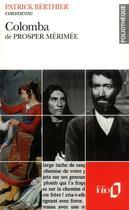 Couverture du livre « Colomba De Prosper Merimee (Essai Et Dossier) » de Patrick Berthier aux éditions Gallimard