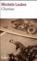Couverture du livre « Chemins » de Michele Lesbre aux éditions Gallimard