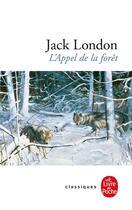 Couverture du livre « L'appel de la forêt » de Jack London aux éditions Lgf