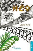 Couverture du livre « Heo » de Corine David aux éditions Jets D'encre