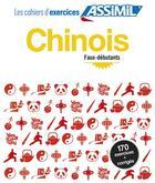 Couverture du livre « Chinois ; faux-débutants » de Helene Arthus aux éditions Assimil