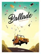 Couverture du livre « Ballade » de Courty et David Combet et Jean-Christophe Deveney aux éditions Bamboo