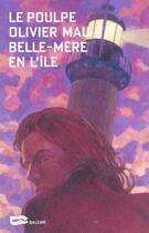 Couverture du livre « Belle Mere En L Ile » de Olivier Mau aux éditions Baleine