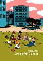 Couverture du livre « Les sales gosses » de Peggy Adam aux éditions Atrabile