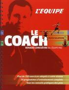 Couverture du livre « Le coach » de Renaud Longuevre aux éditions L'equipe