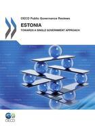 Couverture du livre « Estonia : towards a single government approach » de Ocde aux éditions Ocde