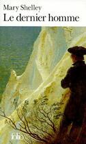 Couverture du livre « Le dernier homme » de Mary Shelley aux éditions Gallimard