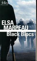 Couverture du livre « Black blocs » de Elsa Marpeau aux éditions Gallimard