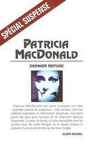 Couverture du livre « Dernier refuge » de Patricia Macdonald aux éditions Albin Michel