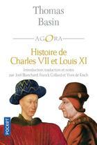Couverture du livre « Histoire de Charles VII et de Louis XI » de Thomas Basin aux éditions Pocket