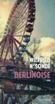 Couverture du livre « Berlinoise » de Wilfried N'Sonde aux éditions Actes Sud