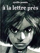 Couverture du livre « À la lettre près » de Cyrille Pomes aux éditions Glenat