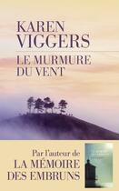Couverture du livre « Le murmure du vent » de Karen Viggers aux éditions Les Escales
