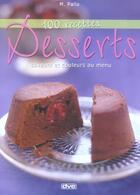 Couverture du livre « 100 Recettes...Desserts » de Palla aux éditions De Vecchi