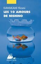 Couverture du livre « Les dix amours de Nishino » de Hiromi Kawakami aux éditions Picquier